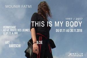 "Mounir Fatmi. Solo show. ""This is my body"". Art Bätschi & Cie (Les Acacias, Switzerland). From November 1st to 30th, 2018"