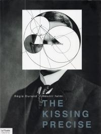 the kissing precise. mounir fatmi