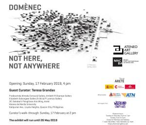 "Domènec. Solo Show. ""Domènec. No Here, Not Anyway"". Ateneo Art Gallery (Manila, Filipinas). From February 17, 2019 to May 26, 2019"