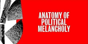 "Adrian Melis. Colective exhibition. ""Anatomy of Political Melancholy"". From February 27, 2019 to April 13, 2019"