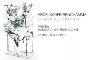 "Abdelkader Benchamma. Solo show. ""Corrupted Theory"". Gallery Isabelle van den Eynde (Dubai, United Arab Emirates). From May the 25th to  July the 15th, 2012"