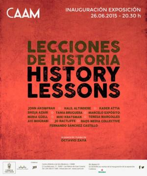 "Núria Güell. Group show. ""Lecciones de Historia"". CAAM Centro Antlántico de Arte Moderno (Gran Canaria, Canary Islands). From June 26th to September 13th 2015"